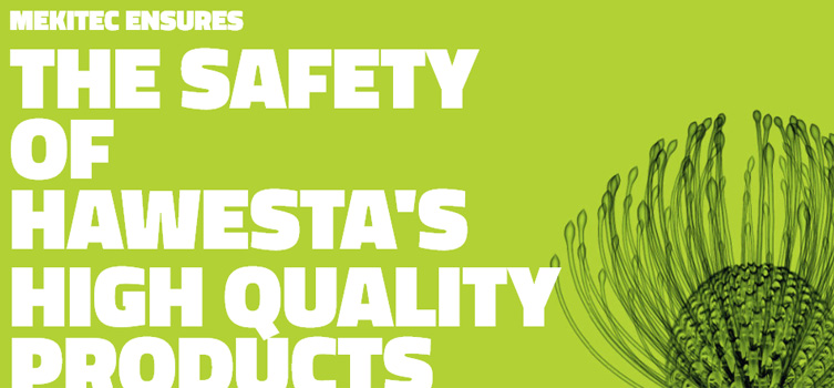 MEKITEC Ensures the Safety Of HAWESTA'S High Quality Products